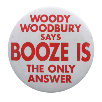 Woody Woodbury Social Lubricators Entertainment Button Museum