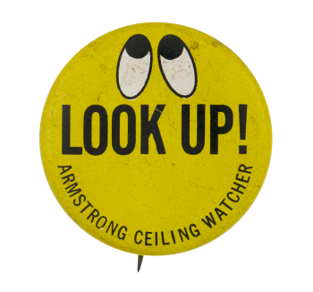 Armstrong Ceiling Watcher Advertising Button Museum