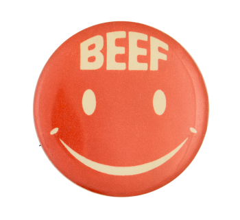 Beef Smiley Face Smileys Button Museum