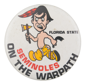 Seminoles On The Warpath Sports Button Museum