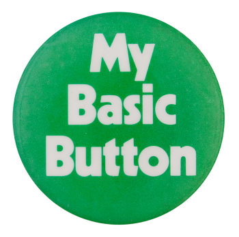 My Basic Button Self Referential Button Museum