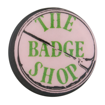 The Badge Shop Self Referential Button Museum