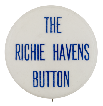 The Richie Havens Button Self Referential Button Museum