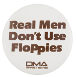 DMA Systems Advertising Button Museum