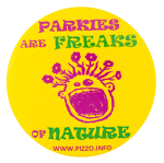 Parkies Are Freaks Advertising Button Museum