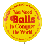 Balls Candy Advertising Button Museum