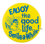 Enjoy the Good Life Jewel-Osco Advertising Button Museum