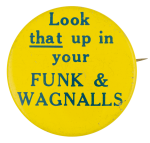 Funk And Wagnalls Advertising Button Museum