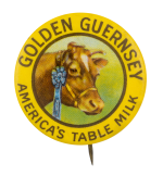 Golden Guernsey Table Milk Advertising Button Museum