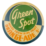 Green Spot Orange-Ade Advertising Button Museum