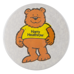 Harry Heathrow Advertising Button Museum