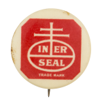 In Er Seal Advertising Button Museum