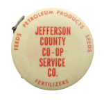 Jefferson County Co-op Service Company Advertising Button Museum