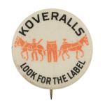Koveralls Advertising Button Museum