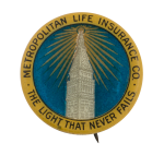 Metropolitan Life Insurance Advertising Button Museum