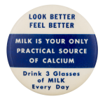 Milk Drink Three Glasses a Day Advertising Button Museum