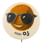 Mister O.J. Advertising Button Museum