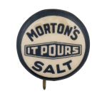 Morton's Salt Advertising Button Museum