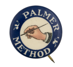 Palmer Method Advertising Button Museum