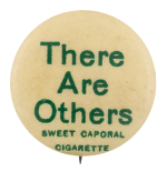 There Are Others Advertising Button Museum