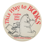 This Way to Books Advertising Button Museum