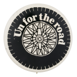 Un for the Road Advertising Button Museum