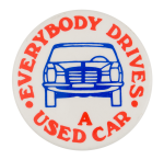 Used Car Advertising Button Museum