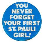 You Never Forget Your First Beer Button Museum