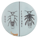 Bug Feature Art Button Museum
