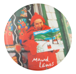Maud Lewis Art Button Museum