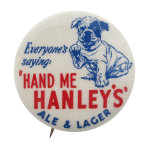 Hanley's Ale and Lager Beer Button Museum
