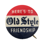 Old Style Friendship Beer Button Museum
