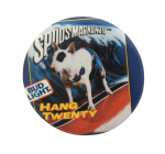 Bud Light Spuds Mackenzie Beer Button Museum