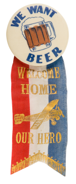 We Want Beer Welcome Home Beer Button Museum