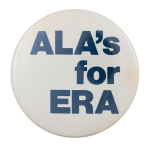 ALA's for ERA Cause Button Museum
