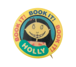 Book It Holly Cause Button Museum