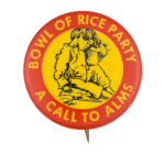 Bowl of Rice Party Cause Button Museum