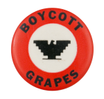 Boycott Grapes Red and White Cause Button Museum