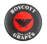 Boycott Non-UFW Grapes Black Cause Button Museum