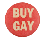 Buy Gay Cause Button Museum