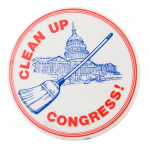 Clean Up Congress Cause Button Museum