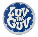 Luv the Guv Cause Button Museum