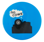 No Cows Cause Button Museum