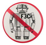 No F3C Robot Rule Cause Button Museum