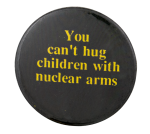 Nuclear Arms Cause Button Museum