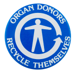Organ Donors Recycle Themselves Cause Button Museum
