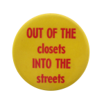 Out Of The Closets Cause Button Museum