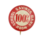 School Savings Bank Cause Button Museum