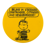 Statehood Countryhood Cityhood Cause Button Museum
