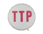 TTP Cause Button Museum